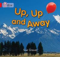 Up, Up and Away by Sue Graves