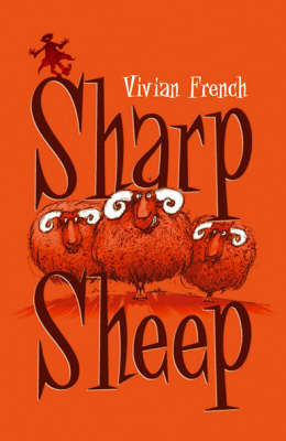 Sharp Sheep by Vivian French