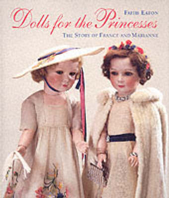 Dolls for the Princesses by Faith Eaton image