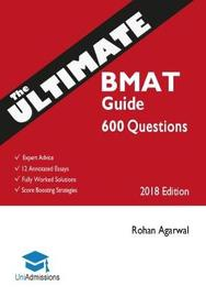 The Ultimate BMAT Guide: 800 Practice Questions by Rohan Agarwal image