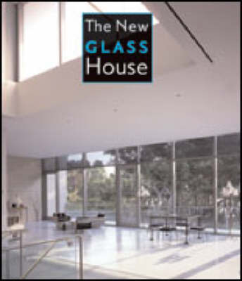 The New Glass House by James Grayson Trulove image