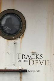 Tracks of the Devil by George Pate