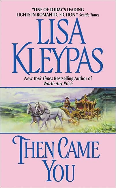 Then Came You by Lisa Kleypas image