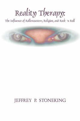 Reality Therapy by Jeffrey P. STONEking image