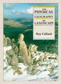 The Physical Geography of the Landscape by Roy Collard image