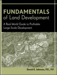Fundamentals of Land Development by David E Johnson