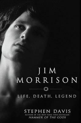 Jim Morrison Life, Death, Legend by S. Davis image