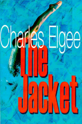 The Jacket by Charles Elgee