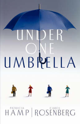 Under One Umbrella by Patricia Hamp