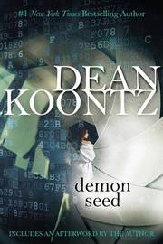 Demon Seed by Dean R Koontz