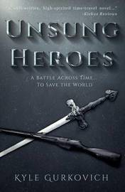 Unsung Heroes by Kyle Gurkovich image