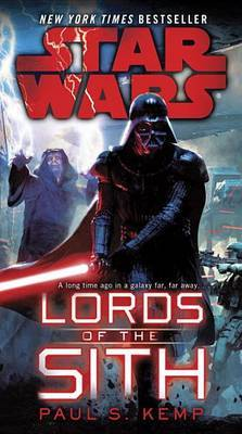 Star Wars: Lords of the Sith by Paul S. Kemp image