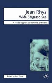 Jean Rhys - Wide Sargasso Sea by Carl Plasa
