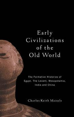 Early Civilizations of the Old World by Charles Keith Maisels image