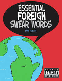 Essential Foreign Swear Words by Emma Burgess