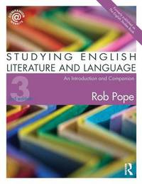 Studying English Literature and Language by Rob Pope