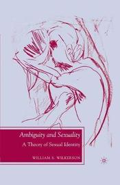 Ambiguity and Sexuality by William S. Wilkerson image