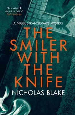 The Smiler with the Knife by Nicholas Blake