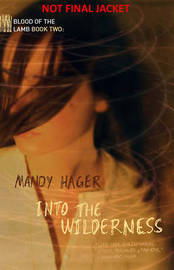 Into the Wilderness by Mandy Hager image