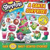 Shopkins a Santa Surprise! by Sizzle Press