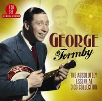 The Absolutely Essential by George Formby