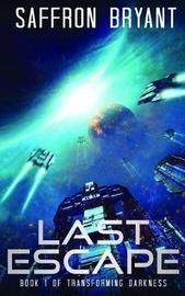 Last Escape by S J Bryant