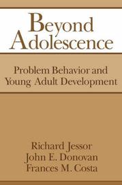 Beyond Adolescence by Richard Jessor