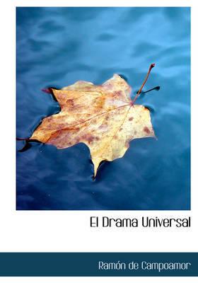 El Drama Universal by Ramon de Campoamor image