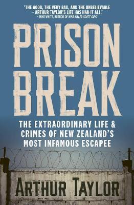 Prison Break by Arthur Taylor