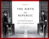 The Birth of a Republic by Hanchao Lu image