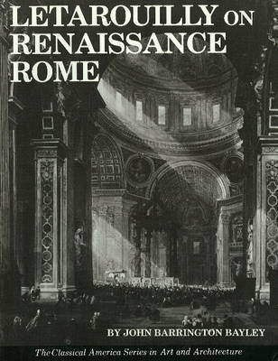 Letarouilly on Renaissance Rome by John Barrington Bayley
