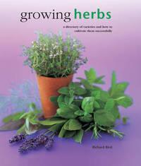 Growing Herbs by Richard Bird
