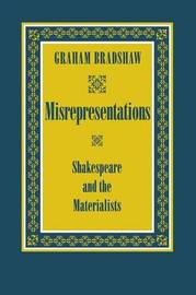 Misrepresentations by Graham Bradshaw