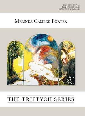 The Triptych Series by Melinda Camber Porter