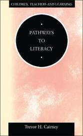 Pathways to Literacy by Trevor H. Cairney image