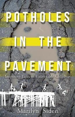 Potholes in the Pavement by Marilyn Siden