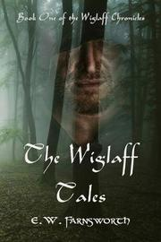 The Wiglaff Tales by E W Farnsworth image