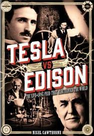 Tesla vs Edison by Nigel Cawthorne