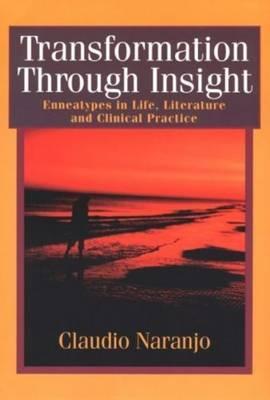 Transformation Through Insight by Claudio Naranjo image