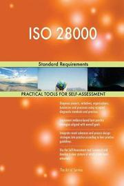 ISO 28000 Standard Requirements by Gerardus Blokdyk