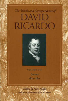 Works and Correspondence of David Ricardo: v. 8 by David Ricardo