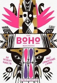 The Boho Manifesto by Julia Chaplin