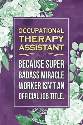 Occupational Therapy Assistant Gift by Press