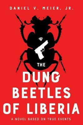 The Dung Beetles of Liberia by Daniel V. Meier