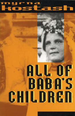 All of Baba's Children by Myrna Kostash image