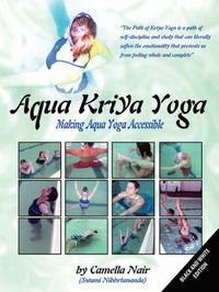 Aqua Kriya Yoga by Camella Nair image