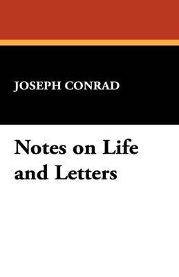 Notes on Life and Letters by Joseph Conrad image