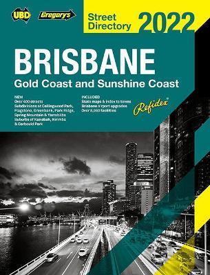Brisbane Refidex Street Directory 2022 66th by UBD / Gregory's