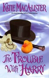 Trouble with Harry by Katie MacAlister image