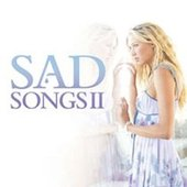 Sad Songs 2 by Various